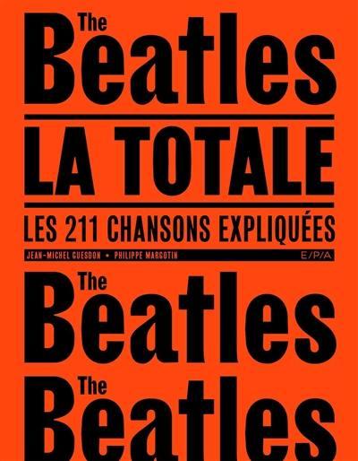 The Beatles, la totale