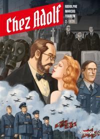 Chez Adolf. Vol. 2. 1939