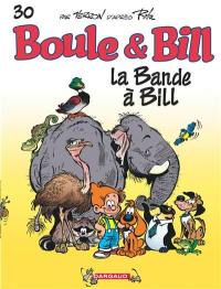 Boule et Bill. Volume 30, La bande à Bill