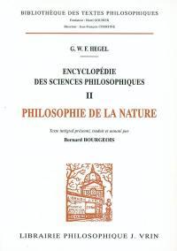 Encyclopédie des sciences philosophiques. Volume 2, Philosophie de la nature