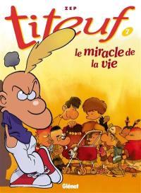 Titeuf. Volume 7, Le miracle de la vie