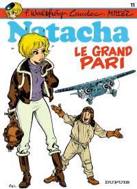 Natacha. Volume 11, Le grand pari
