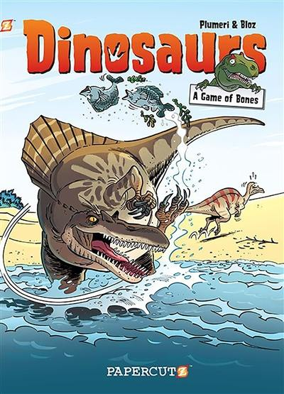 Dinosaurs. Volume 4, A game of bones