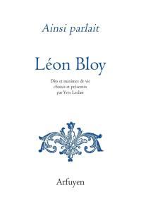 Ainsi parlait Léon Bloy