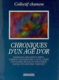 Chroniques d'un âge d'or