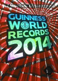 Guinness world records 2014 = Le mondial des records 2014 : et les records prennent vie !