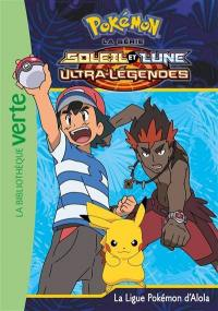 Pokémon : la série Soleil et lune : ultra-légendes. Vol. 23. La ligue pokémon d'Alola