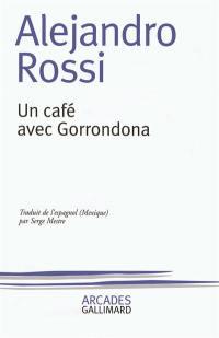 Un café avec Gorrondona