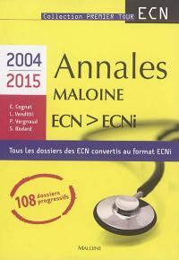 Annales Maloine ECN-ECNI : 2004-2015