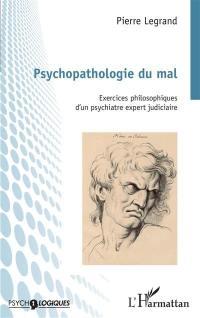 Psychopathologie du mal