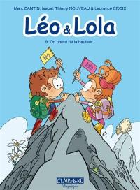 Léo & Lola. Volume 9, On prend de la hauteur !