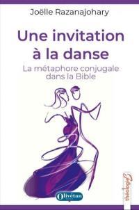Une invitation à la danse