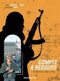 Compte à rebours. Volume 3, Opération Tora Bora