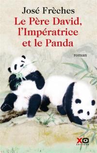 Le père David, l'impératrice et le panda