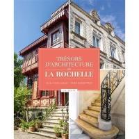 Trésors d'architecture de La Rochelle