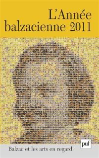 Année balzacienne (L'). n° 12, Balzac et les arts en regard
