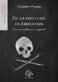 De la piraterie en éducation
