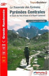 La traversée des Pyrénées, Pyrénées centrales et tours du Val d'Azun et d'Oueil-Larboust