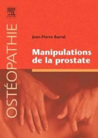 Manipulations de la prostate