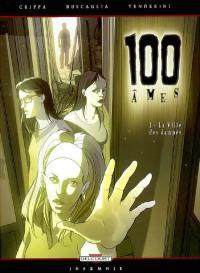 100 âmes. Volume 1, La ville des damnés