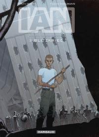 IAN. Volume 3, Blitzkrieg