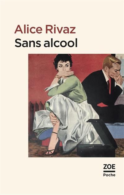 Sans alcool et autres nouvelles