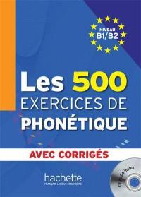 Les 500 exercices de phonétique