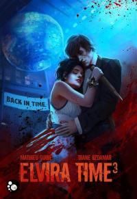 Elvira Time. Volume 3, Back in time