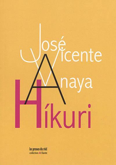 Hikuri; Suivi de Pour un art d'une vitalité sans limite : manifeste infrarréaliste