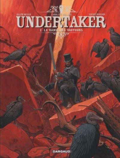 Undertaker. Volume 2, La danse des vautours