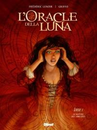 L'oracle della Luna. Volume 1, Le maître des Abruzzes