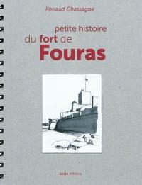 Petite histoire du fort de Fouras