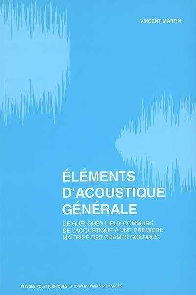 Eléments d'acoustique générale
