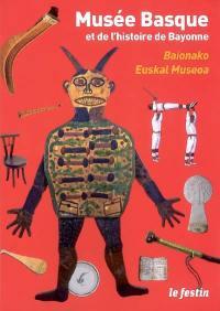 Musée basque et de l'histoire de Bayonne. Baionako euskal Museoa