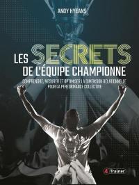 Les secrets de l'équipe championne