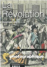 Documentation photographique (La). n° 8054, La Révolution
