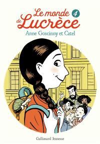 Le monde de Lucrèce. Volume 4,