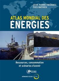 Atlas mondial des énergies