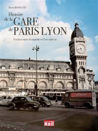 Histoire de la gare de Lyon