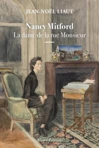 Nancy Mitford, la dame de la rue Monsieur