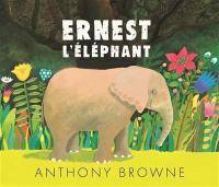 Ernest l'éléphant