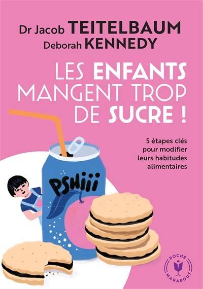 Les enfants mangent trop de sucre !