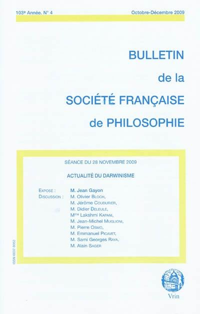Bulletin de la Société française de philosophie. n° 4 (2009), Actualité du darwinisme