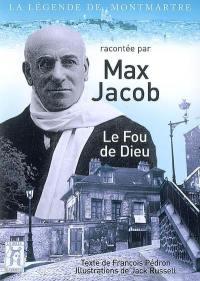Max Jacob, le fou de Dieu