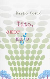 Tito, amor mijo