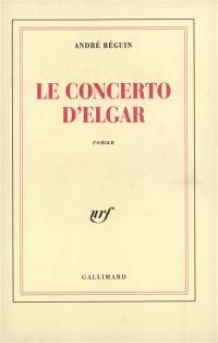 Le Concerto d'Elgar