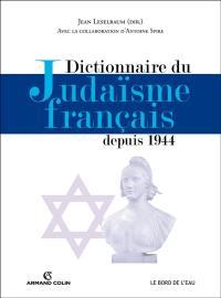 Dictionnaire du judaïsme français depuis 1944
