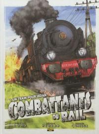 Combattants du rail. Volume 1, Un train pour Sedan