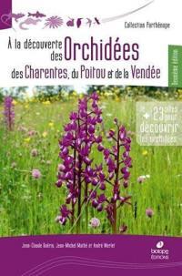 A la découverte des orchidées des Charentes, du Poitou et de la Vendée