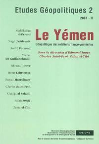 Etudes géopolitiques. n° 2, Le Yémen
